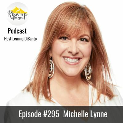 Cover art for Episode #295 with Michelle Lynn: Achieving Business Success