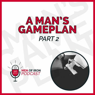 Cover art for A Man's Gameplan - Part 2 (EP. 57)