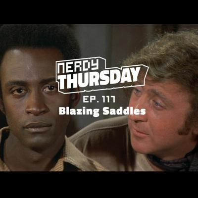 Cover art for Ep. 117 Blazing Saddles