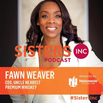 Cover art for Episode Four: Telling Your Story with Fawn Weaver, CEO, Uncle Nearest