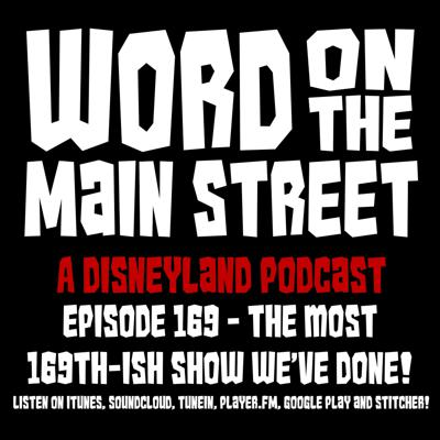 Cover art for Episode 169 - The Most 169th-ish Show We've Done!