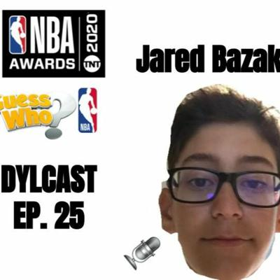 Cover art for Dylcast ep. 25 w/ Jared Bazak about NBA Awards and Guess Who NBA Edition