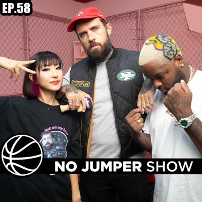 Cover art for The No Jumper Show Ep. 58