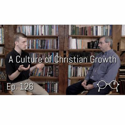 Cover art for Nurturing a Culture that Inspires Christian Growth