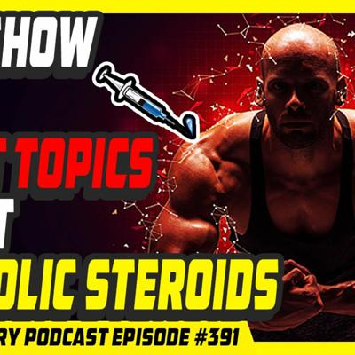 Cover art for Evolutionary.org Podcast #391 - Q&A show five great topics about Anabolic Steroids