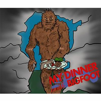Cover art for My Dinner With Bigfoot