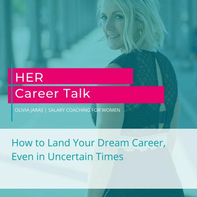 Cover art for How to Land Your Dream Career, Even in Uncertain Times