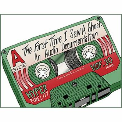 Cover art for The First Time I Saw a Ghost