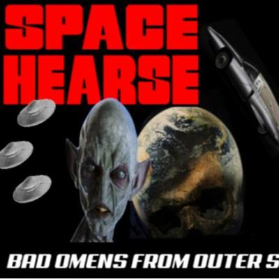 Cover art for 5/22/20: SPACE HEARSE - BAD OMENS FROM OUTER SPACE