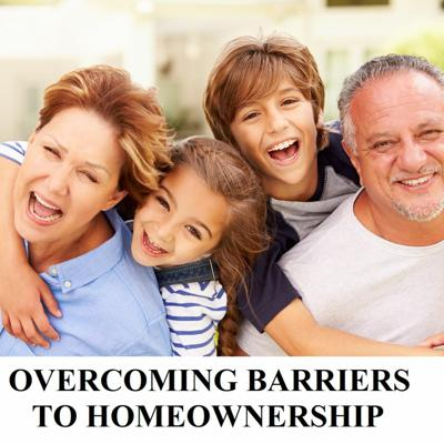 Cover art for OVERCOMING BARRIERS TO HOMEOWNERSHIP