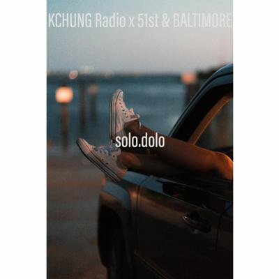 Cover art for 51st & Baltimore x KCHUNG Radio - Show 52 - SoloDolo