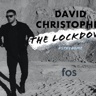 Cover art for FOS & David Christopher pres. The Lockdown (3)