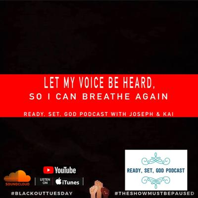 Cover art for Let My Voice Be Heard, So I Can Breathe Ep.1