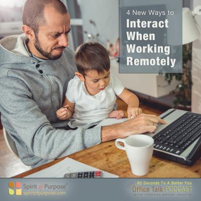 Cover art for Tips for Interacting While Working Remotely