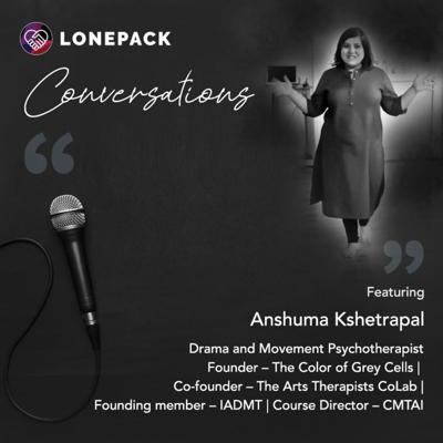 Cover art for The Alternative Therapy Series: Drama Therapy ft. Anshuma Kshetrapal