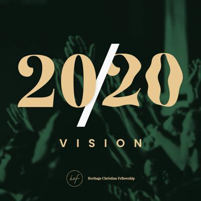 Cover art for 20/20 Vision : (Part 5) by Pastor Rubi Garcia (2020-02-02)