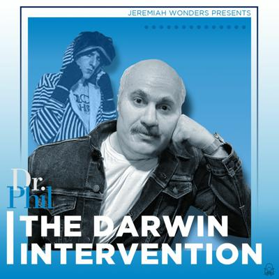 JW Ep 127 - Dr. Phil: The Darwin Intervention