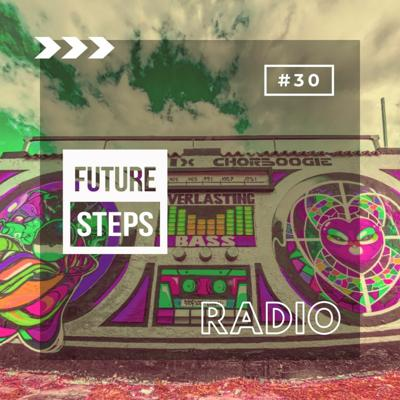 Cover art for Future Steps Radio [Episode #30] ft. Es.P