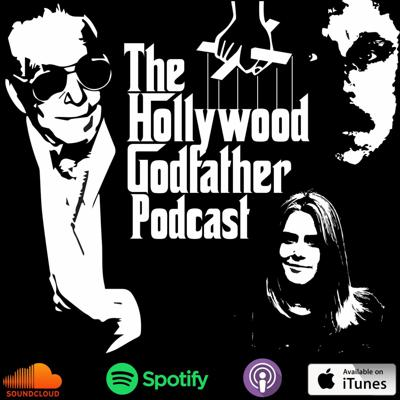 The Hollywood Godfather Podcast