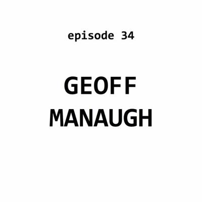 Cover art for Ep 34: Geoff Manaugh