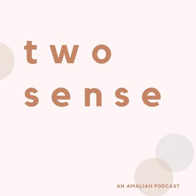 Cover art for TWO SENSE Q+A | Starting a Business with Strict Parents + Non-Muslim Relationships for Muslim Women