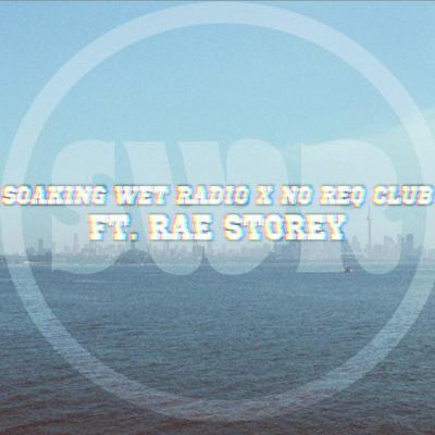 Cover art for Guest Mix : Rae Storey // Soaking Wet Radio on ISO