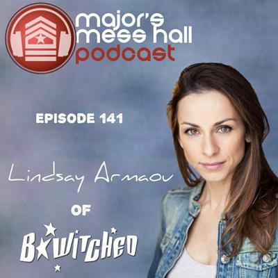 Cover art for Major's Mess Hall - Episode 141 - Lindsay Armaou Of B*Witched