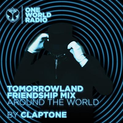Cover art for Tomorrowland Friendship Mix - Claptone