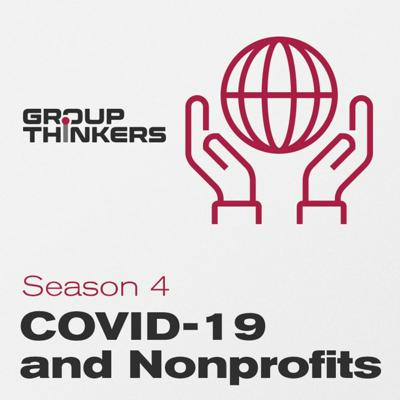 Cover art for Season 4 & COVID-19 - Tim Kersten thinks about the CARES Act and Nonprofit
