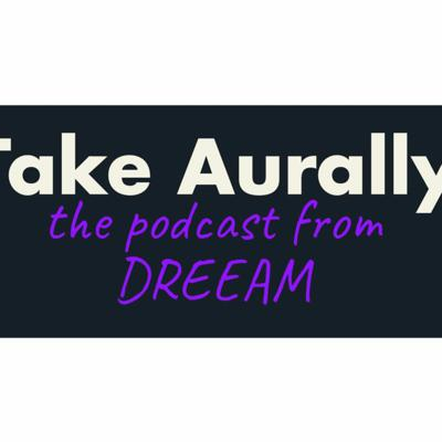 Take Aurally
