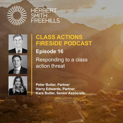Cover art for Class Actions Fireside Ep 16: Responding to a class action threat