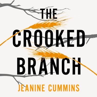 Cover art for THE CROOKED BRANCH by Jeanine Cummins, read by Patricia Rodriguez and Aoife McMahon - Audio extract