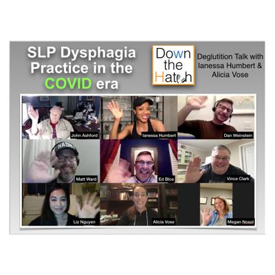 Cover art for COVID Era and SLP dysphagia practice