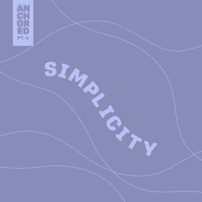 Cover art for Simplicity - 4th part of the anchored series