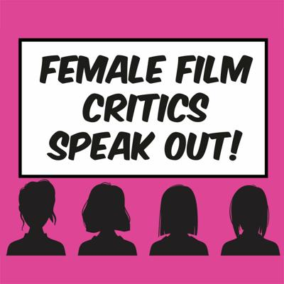 Cover art for Being a Female Film Critic in a Toxic Age vol 1