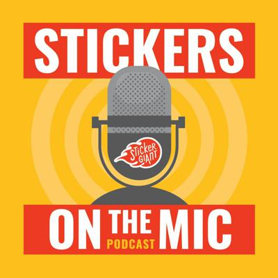 Stickers on the Mic Podcast