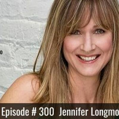 Cover art for Episode #300 with Jennifer Longmore - Are your thought patterns blocking your money?