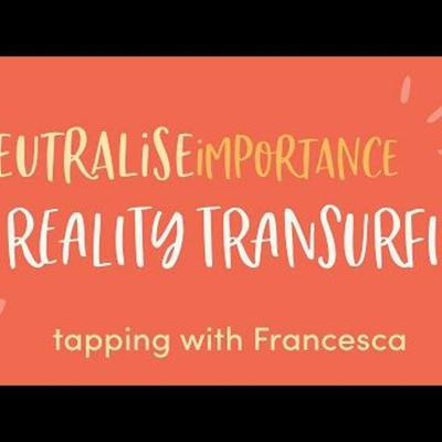 Cover art for #14: Neutralising Importance & Excess Potential (Reality Transurfing) - Tap it out with Francesca