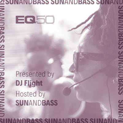 Cover art for EQ50 Special Part 2 - Presented by DJ Flight