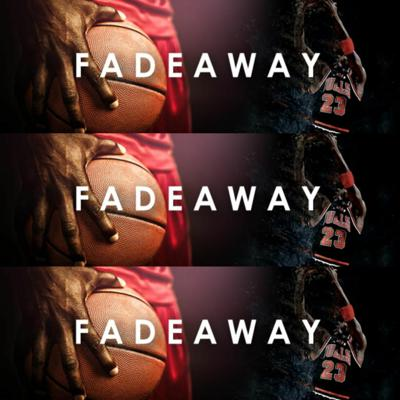 Cover art for Saturday,August 1: Fadeaway: NBA Preview