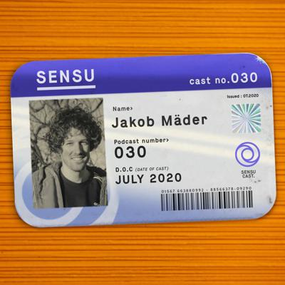 Cover art for SensuCast / 030 / Jakob Mäder