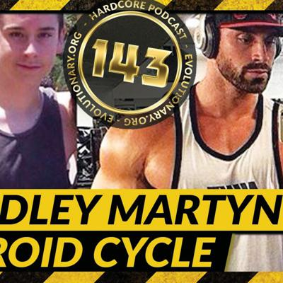 Cover art for Evolutionary.org Hardcore #143 – Bradley Martyn Steroid Cycle