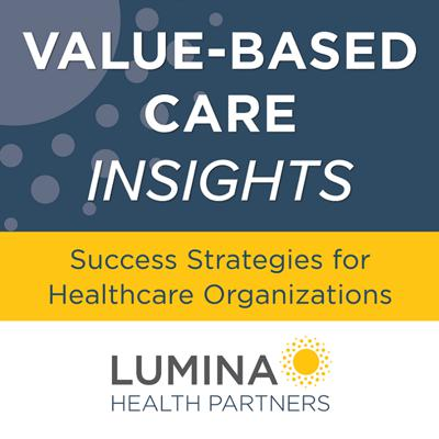 Cover art for VBC Insights: 3 Policy Shifts That Will Impact Value-Based Care