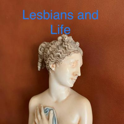 Cover art for Lesbians and Life Introduction