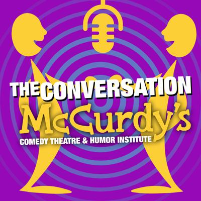 McCurdy's Comedy Theatre: The Conversation