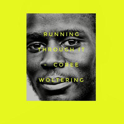 Cover art for Running Through It - Coree Woltering