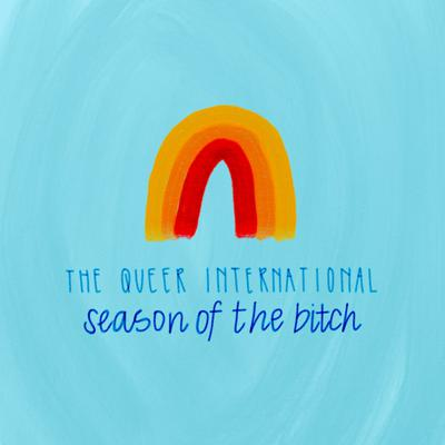 Cover art for Episode 141: The Queer International