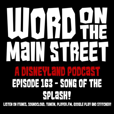Word on the Main Street - A Disneyland Podcast