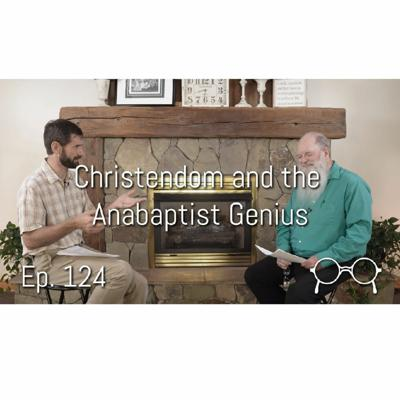 Cover art for Christendom and the Anabaptist Genius