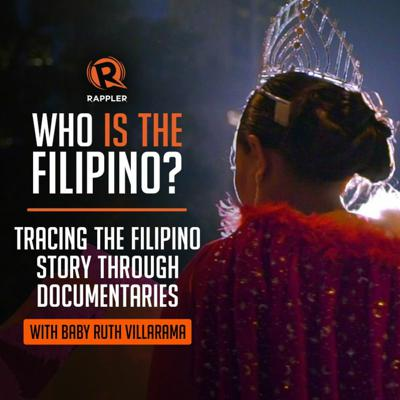 Cover art for Episode 11: The Filipino story through documentaries with Baby Ruth Villarama